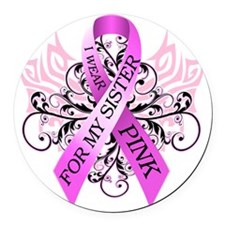 I Wear Pink for my Sister Round Car Magnet
