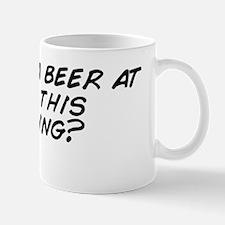 You had a beer at 10:30 this morning? Mug
