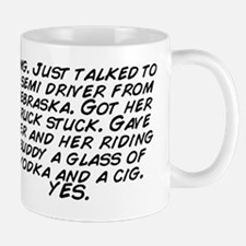 Omg. Just talked to a semi driver from  Mug