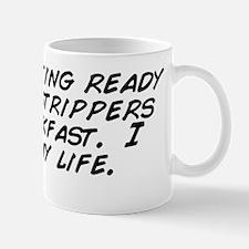 we're getting ready to take stripp Mug