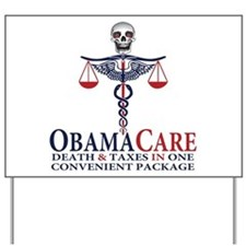 Obamacare Yard Sign