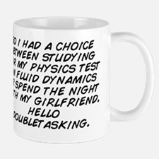 so i had a choice between studying for  Mug