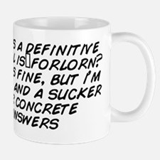 Is this a definitive no? All is forlorn Mug