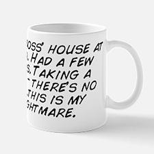 At my boss' house at a bbq. Had a  Mug