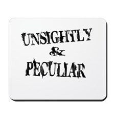 Unsightly and Peculiar Mousepad