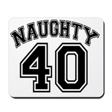 Naughty 40 Original Mousepad