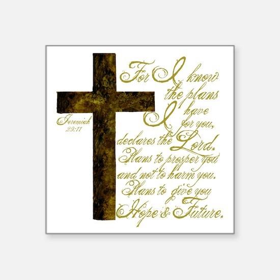 "Plan of God Jeremiah 29:11 Square Sticker 3"" x 3"""