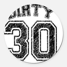Dirty 30 Speckled Round Car Magnet