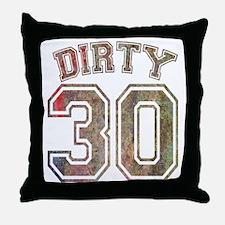 Dirty 30 Grunge 3 Throw Pillow
