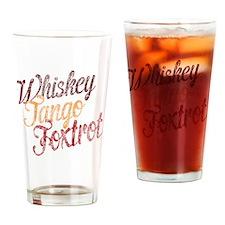 Whiskey Tango Foxtrot Vintage Dark  Drinking Glass