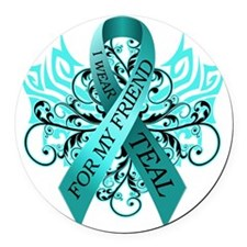 I Wear Teal for my Friend Round Car Magnet