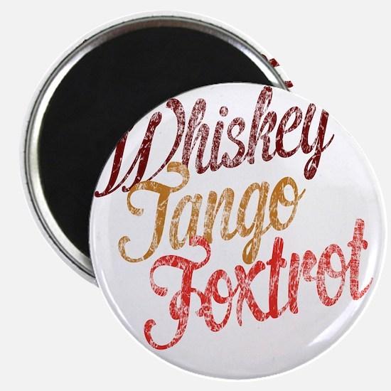 Whiskey Tango Foxtrot Vintage Design Magnet