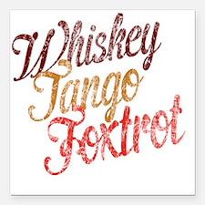 """Whiskey Tango Foxtrot Vi Square Car Magnet 3"""" x 3"""""""