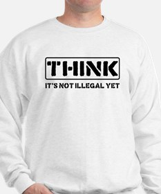Think: It's Not Illegal Jumper