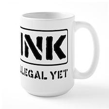Think: It's Not Illegal Mug