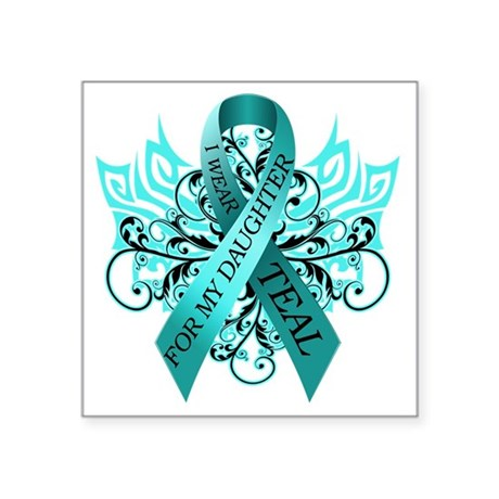 "I Wear Teal for my Daughter Square Sticker 3"" x 3"""