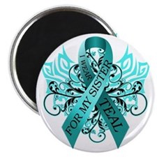 I Wear Teal for my Sister Magnet