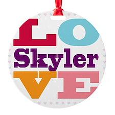 I Love Skyler Ornament