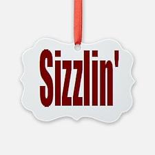 Sizzlin Ornament