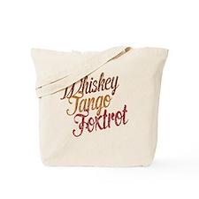 Whiskey Tango Foxtrot Vintage Aqua Tote Bag
