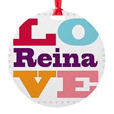 I Love Reina Ornament