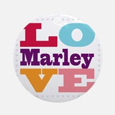 I Love Marley Round Ornament