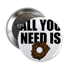 "AllYouNeedisGlove copy 2.25"" Button"