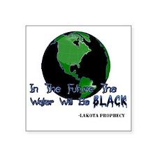 "Lakota Prophecy Square Sticker 3"" x 3"""