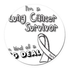 Lung Cancer Survivors ARE a big d Round Car Magnet
