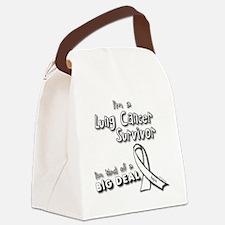 Lung Cancer Survivors ARE a big d Canvas Lunch Bag