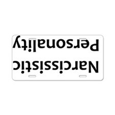Narcissistic Personality Aluminum License Plate