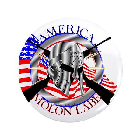 """Molon Labe America 2nd Amendment 3.5"""" Button"""