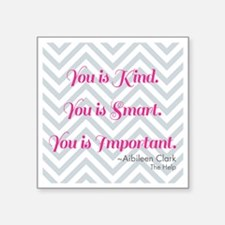 "Aibileen Clark Quote Square Sticker 3"" x 3"""