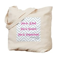 Aibileen Clark Quote Tote Bag