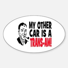 MY OTHER CAR IS A TRANS-AM Decal