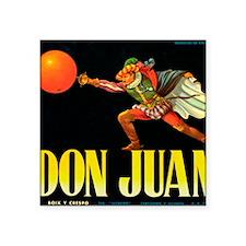 "Don Juan Square Sticker 3"" x 3"""