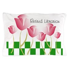 Retired Librarian Pillow 2 Pillow Case