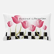 Retired Librarian Pillow 1 Pillow Case