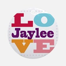 I Love Jaylee Round Ornament