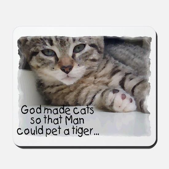 God made cats Mousepad