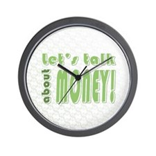 Let's talk about money Wall Clock