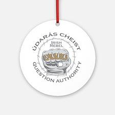 Irish Rebel Gear (TM) Question Auth Round Ornament