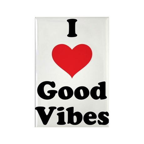 I Love Good Vibes Rectangle Magnet