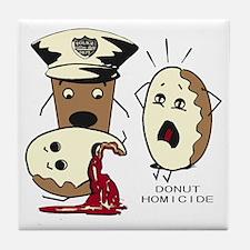 Donut Homicide Tile Coaster