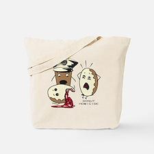 Donut Homicide Tote Bag