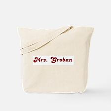 Mrs. Groban Tote Bag