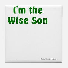 Im the Wise Son Tile Coaster