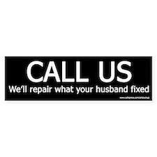CALL US - Funny Occupational Bumper Bumper Sticker