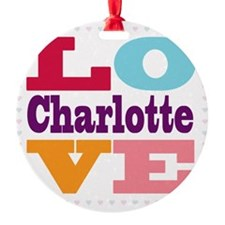 I Love Charlotte Ornament