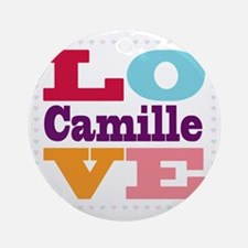 I Love Camille Round Ornament